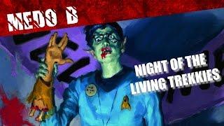 Star Trek + Zumbis = Night of the living Trekkies / Drops