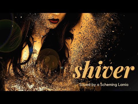 Saved by a Scheming Lamia 🍯 Shiver 🍯  Roleplay