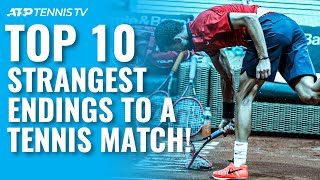 Top 10 Strangest Endings to a Tennis Match!