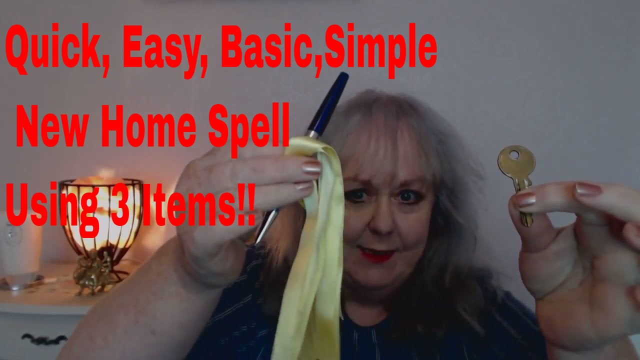Quick, Easy, Basic New Home/House Spell | Colette Clairvoyant