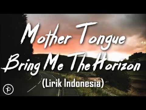 Bring Me The Horizon - mother tongue (Lirik dan Arti | Terjemehan)