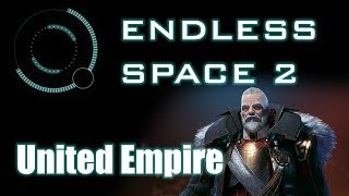 Endless Space 2 - Introduction to United Empire