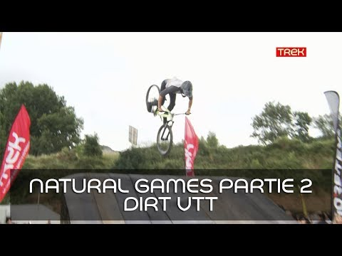 [Natural Games 2017] - Revivez le live! - Partie 2: Live Dirt VTT - Trek TV