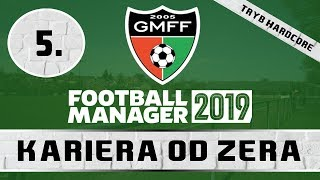 Football Manager 2019 PL | Kariera od zera (Tryb HC) #5