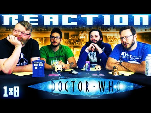 """Doctor Who 1x8 REACTION!! """"Father"""