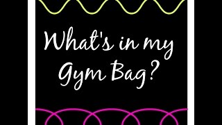 What's in my Gym Bag Thumbnail