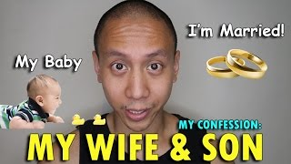 MY CONFESSION: MY WIFE & SON! | May 22nd, 2017 | Vlog #121
