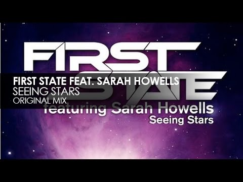 First State featuring Sarah Howells - Seeing Stars