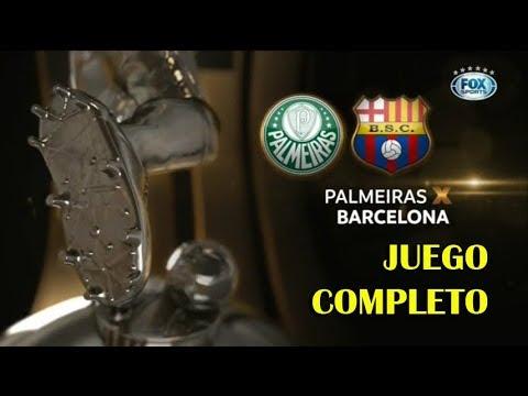 Palmeiras (Bra) vs Barcelona (Ecu) -Completo- Conmebol Libertadores 2017 - Fox Arg HD