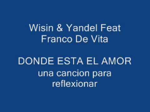 Wisin Y Yandel Ft Franco De Vita-Donde Esta El Amor (Los Extraterrestres)