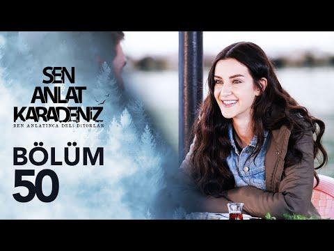 Sen Anlat Karadeniz 50. Bölüm