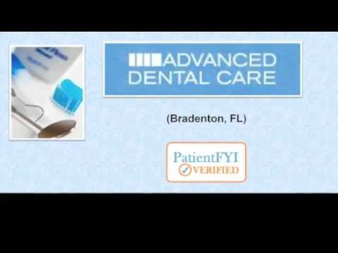 Best Dentists in BRADENTON, FL: PatientFYI--Verified (Advanced Dental Care Of Lakewood Ranch)