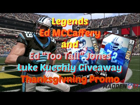Madden 17 Legends Ed Mccaffrey and Too Tall Jones and Luke Kuechly Giveaway and Thanksgiving Promo