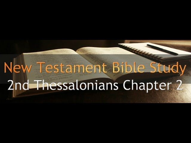 2nd Thessalonians Chapter 2