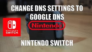 How to Speed Up Internet On Nintendo Switch - Use Google DNS - Tutorial