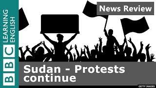 BBC News Review - Sudan's Protests Continue