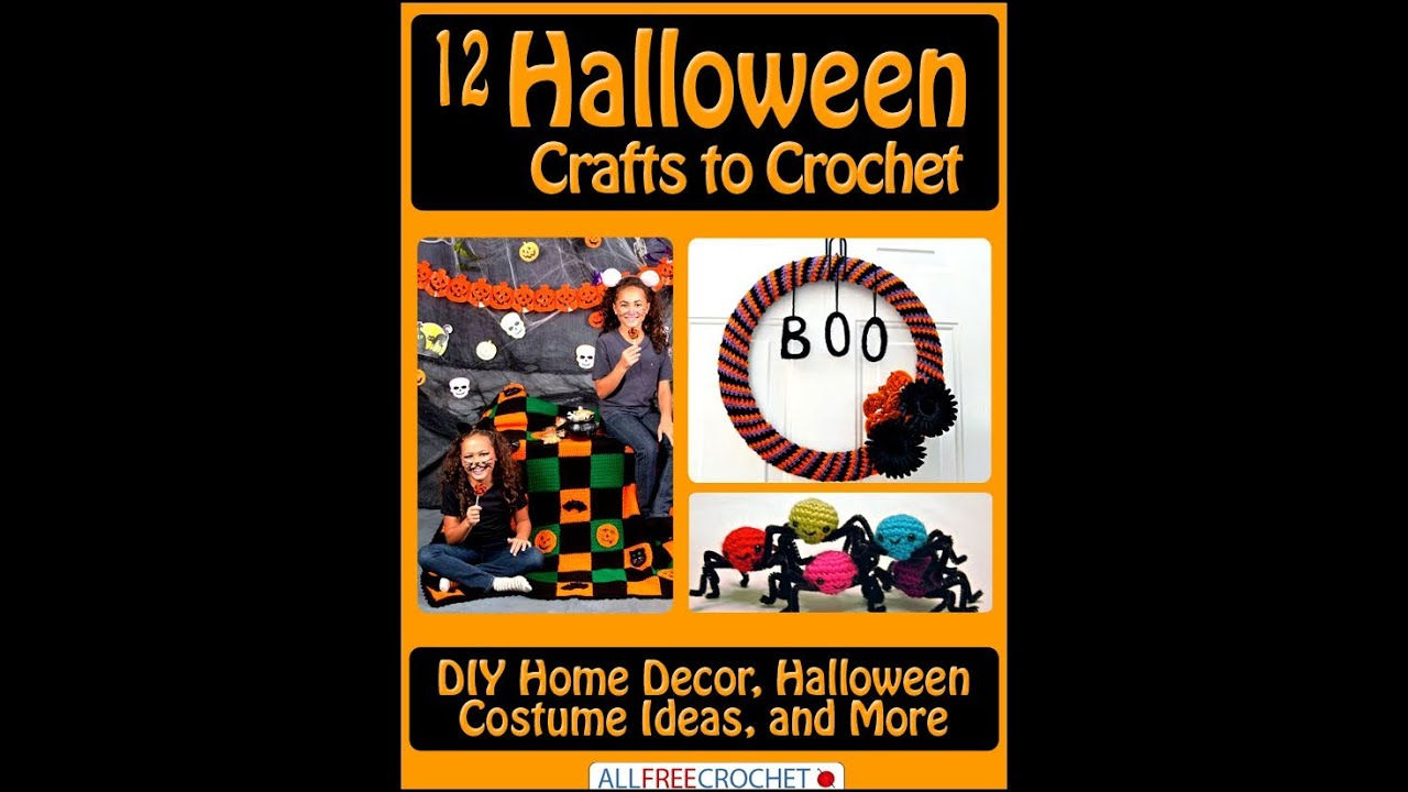 12 Halloween Crafts To Crochet Diy Home Decor Halloween Costume Ideas And More Youtube