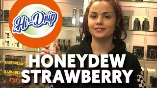 Vaping With Lisa - HI-DRIP Honeydew Strawberry Juice Review!