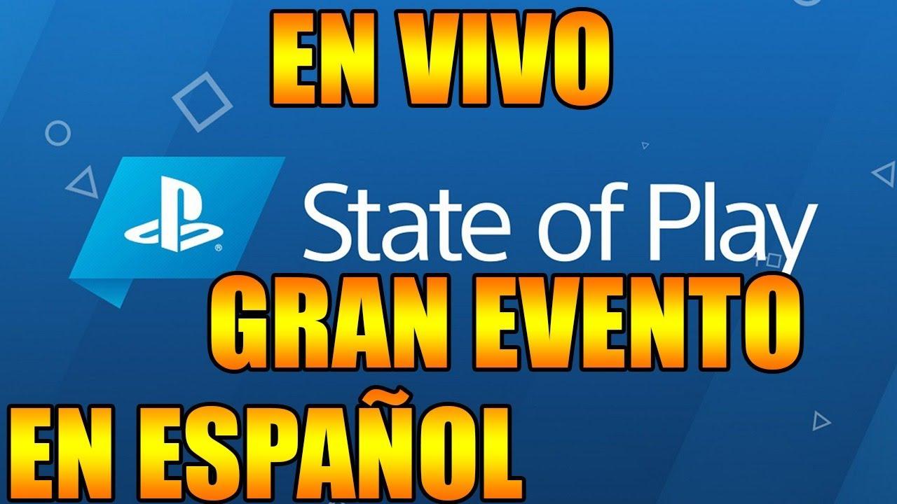 NUEVO EVENTO OFICIAL STATE OF PLAY EN ESPAÑOL JUEGOS NUEVOS