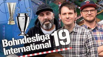 Bohndesliga International #19 | Das Champions League & Europa League Finale