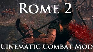 Total War: Rome 2 - Cinematic Combat Mod