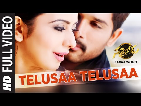 "TELUSAA TELUSAA Full Video Song || ""Sarrainodu"" 