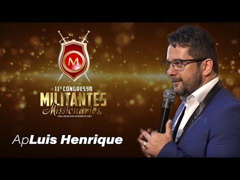 Apóstolo Luis Henrique  Militantes 2019