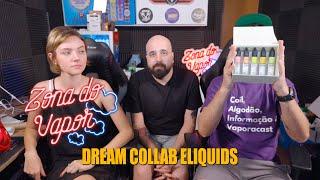 DREAM COLLAB ELIQUIDS - MORNING YOGURT, ACID FLOW, SPACE GUM