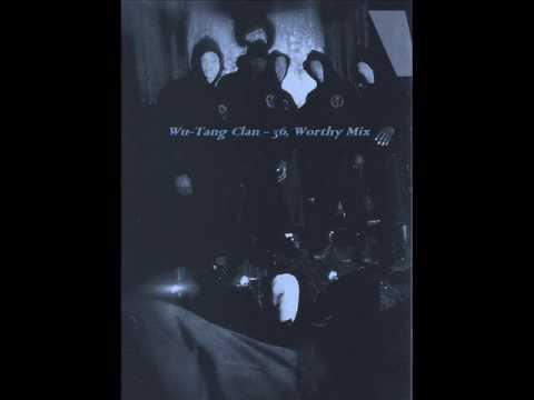 Wu-Tang Clan - 36, Worthy Mix [MIXTAPE 2017]