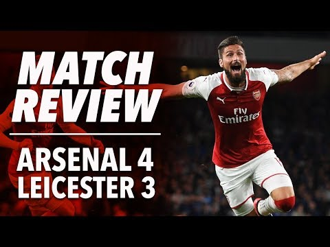 Arsenal 4-3 Leicester City | 2017/18 | Match Review