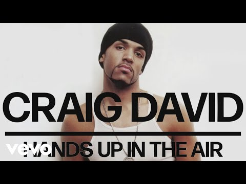 Craig David – Hands Up in the Air