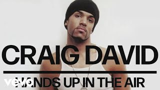Watch Craig David Hands Up In The Air video
