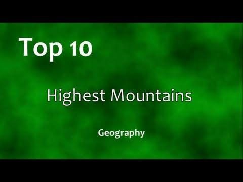 Top 10: Highest Mountains