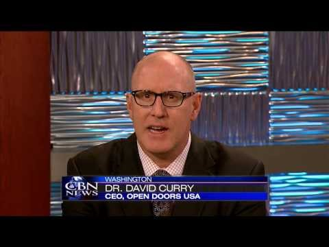 Open Doors CEO, Dr. David Curry Interviewed on CBN
