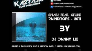 Sash! Feat. Stunt - Raindrops 2011 (Dj Danny Lee Remix [freestyle]) :: KA2RADIO ::