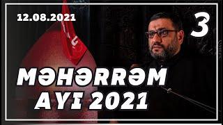 Məhərrəm ayı söhbəti - 3 (12.08.2021)