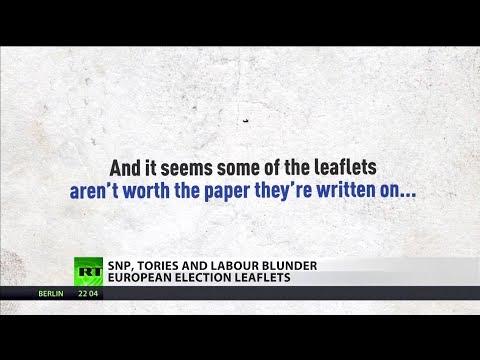 SNP, Tories and Labour blunder European election leaflets