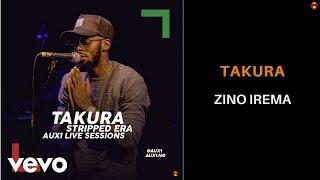 Смотреть клип Takura - Zino Irema
