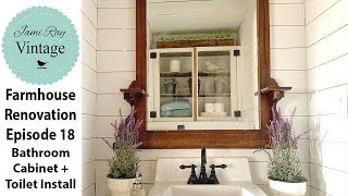 Farmhouse Renovation Episode 18   Bathroom Cabinet & Toilet Install!