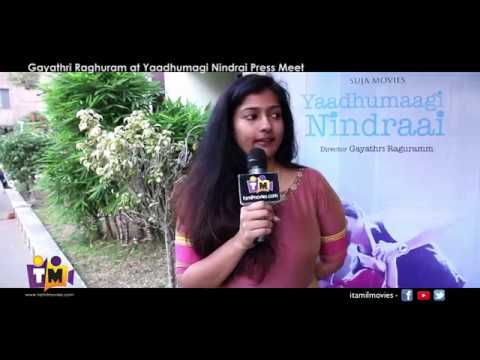 Yaadhumaagi Nindrai Press Meet | Gayathri Raghuram