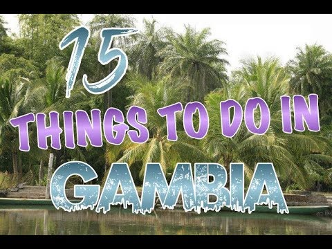Top 15 Things To Do In Gambia
