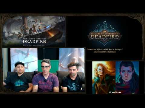 Pillars of Eternity II: Deadfire - Twitch Q&A #6 with Josh Sawyer and Dimitri Berman