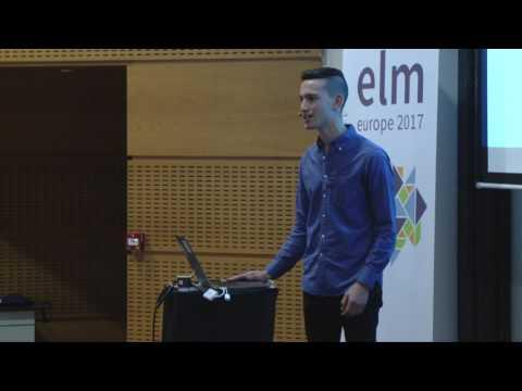 Elm Europe 2017 - Noah Zachary Gordon - Cooking with elm