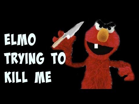 evil elmo says kill james For the temple of elemental evil on  (that's why i like elmo  , but if you use sense motive you can suggest that things are not going as great as he says.