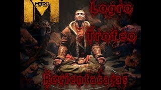 Metro Last light Pack Chronicles Logro/Trofeo Revientacajas
