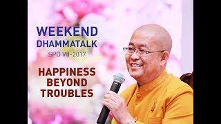 "Video SPD VII Weekend Dhammatalk - ""Happiness Beyond Troubles"" download MP3, 3GP, MP4, WEBM, AVI, FLV September 2017"