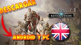 Lineage 2 REVOLUTION Download APK(ENGLISH) ANDROID & PC