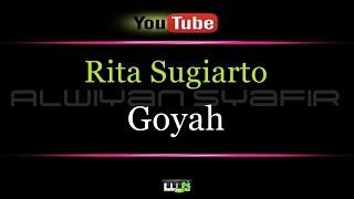 Karaoke Rita Sugiarto - Goyah