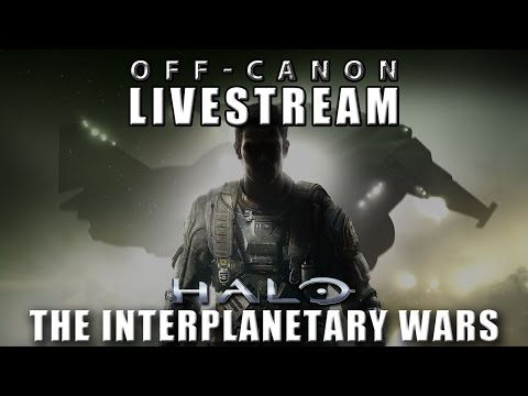 Halo: The Interplanetary Wars (COD: Infinte Warfare) - Offcanon Livestream
