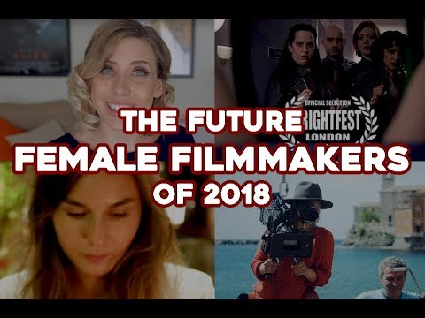 The future female filmmakers of 2018 (UK)